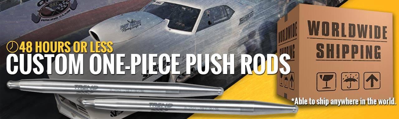 Custom One-Piece Push Rods